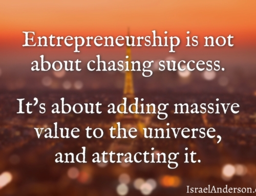 Success is Adding Value to the Universe